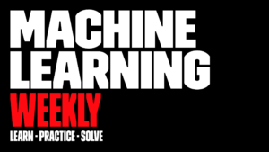 machine learning weekly